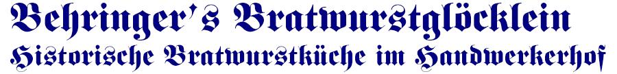 Behringers Bratwurstglöcklein - Stellenangebote, Jobs & Karriere
